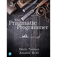The Pragmatic Programmer: journey to mastery, 20th Anniversary Edition (2nd Edition)