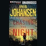 Chasing the Night: An Eve Duncan Forensics Thriller   Iris Johansen