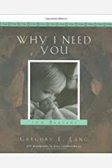 Why I Need You Hardcover