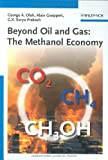 img - for Beyond Oil and Gas: The Methanol Economy Hardcover March 23, 2006 book / textbook / text book