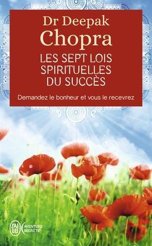 Les Sept Lois Spirituelles Du Succes. (Aventure Secrete) (English and French Edition)