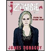 iZombie TV Series Season One Episode Guide