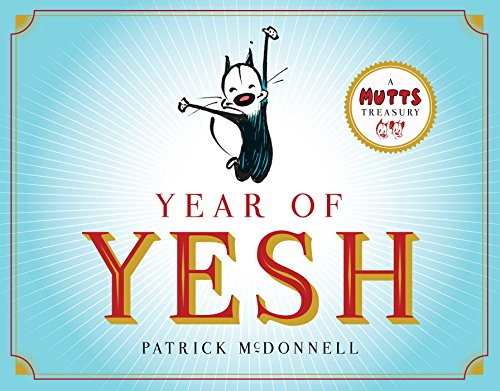 Year of Yesh: A Mutts Treasury