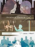 img - for Avatars Dance: The Trilogy book / textbook / text book