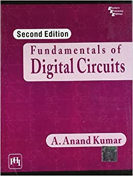 Book Fundamentals of Digital Circuits by Kumar A. Anand (2009-01-02)