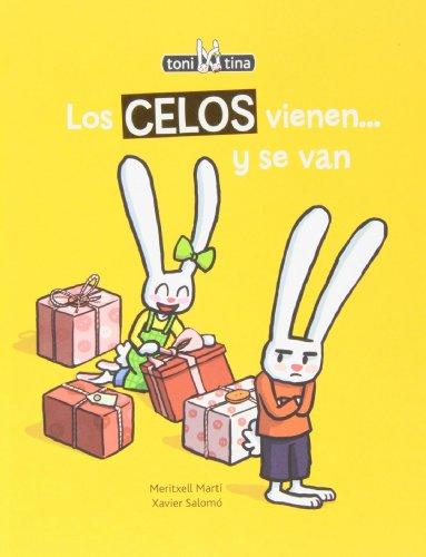 Los celos vienen... y se van (Spanish Edition) [Meritxell Marti] (Tapa Dura)