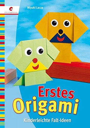Erstes Origami: Kinderleichte Falt-Ideen