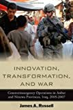 Innovation, Transformation, and War, James A. Russell, 0804773106