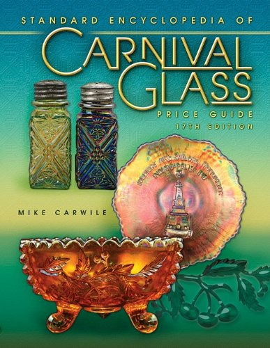 Price Guide to Standard Carnival Glass 17th Edition (Standard Carnival Glass Price Guide)