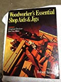 img - for WOODWORKER'S ESSENTIAL SHOP AIDS & JIGS : Original Devices You Can Make book / textbook / text book