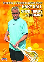 Championship Productions LXD-02703B Becoming A Champion Lacrosse Player with Gary Gait: Stick Tricks and Dodgi