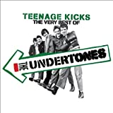 Teenage Kicks : The Very Best Of The Undertones