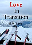 Love In Transition (Hearts Not Parts Collection Book 1)