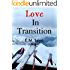 Love In Transition