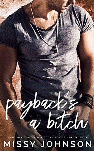 Payback's A Bitch (Awkward Love Book 6)