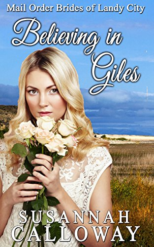"""""FB2"""" Mail Order Bride: Believing In Giles (Mail Order Brides Of Landy City). Belong senal Stats nanio datos Internet"