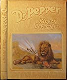 img - for Dr. Pepper: King of Beverages book / textbook / text book