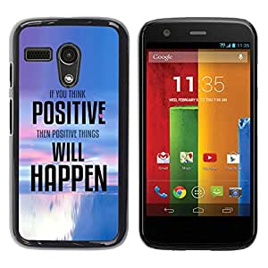 PC/Aluminum Funda Carcasa protectora para Motorola Moto G 1 1ST Gen I X1032 Positive Thinking Things Happen Quote / JUSTGO PHONE PROTECTOR