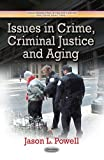 Issues in Crime, Criminal Justice and Aging, , 1628088907