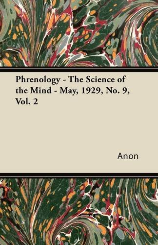 Phrenology - The Science of the Mind - May, 1929, No. 9, Vol. 2 PDF