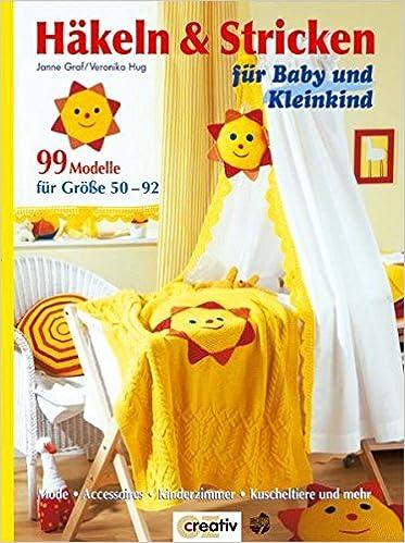 Häkeln Stricken Für Baby Und Kleinkind Amazonde Jane Graf