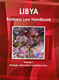 Libya Business Law Handbook, IBP USA, 1438770316