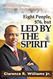 img - for Eight People, $76, But Led by the Spirit! book / textbook / text book