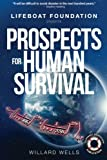 Prospects for Human Survival