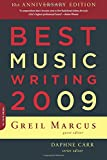Best Music Writing 2009 (Da Capo Best Music Writing)