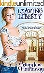 Leaving Liberty: A Contemporary Chris...
