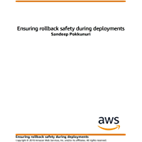 Ensuring Rollback Safety During Deployments (English Edition)