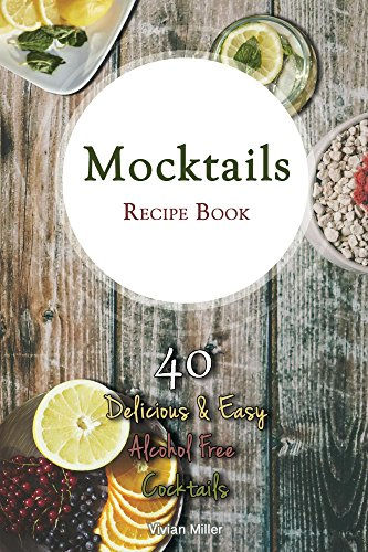 Mocktails Recipe Book Delicious Cocktails ebook product image