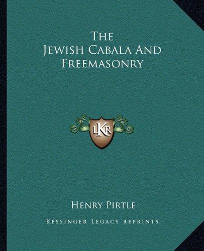 The Jewish Cabala And Freemasonry PDF