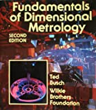 Fundamentals of Dimensional Metrology, Busch and Wilkie Brothers Foundation Staff, 0827321279