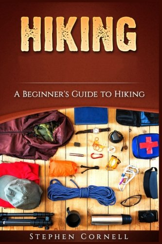 !B.e.s.t Hiking: A Beginner's Guide to Hiking<br />D.O.C