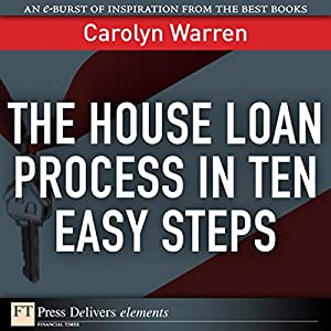 The House Loan Process in Ten Easy Steps Audiobook