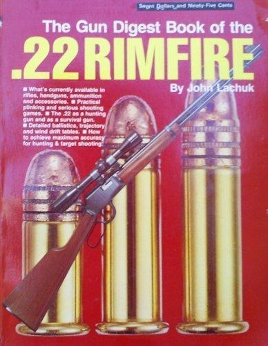 The Gun digest book of the .22 rimfire