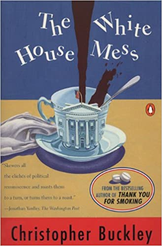 amazoncom the white house mess 9780140249286 christopher buckley books amazoncom white house oval office