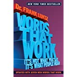 Words That Work, Revised, Updated Edition: It's Not What You Say, It's What People Hear
