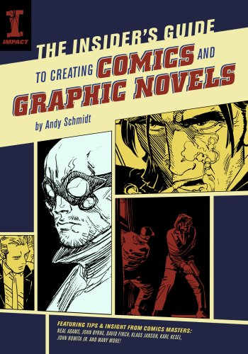 Insider's Guide to Creating Comics and Graphic Novels
