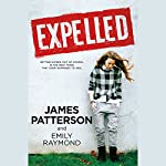 Expelled | James Patterson,Emily Raymond