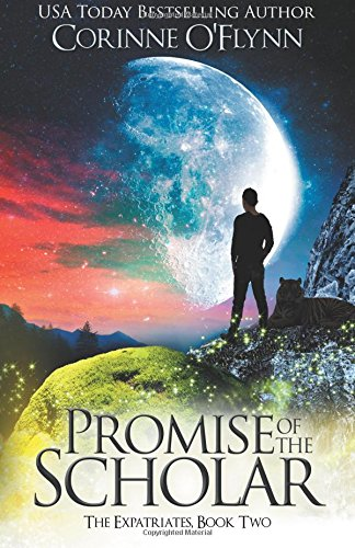 Promise of the Scholar: The Expatriates, Book Two (Volume 2)