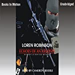 Echoes of an Assassin: Hawk File, Book 8 | Loren Robinson