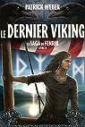Le dernier viking La saga de Fenrir, tome 2 par Weber