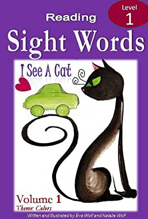 Amazon.com: I SEE A CAT: A Sight Words and Colors Book ...