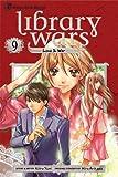 Library Wars: Love and War, Vol. 9, Kiiro Yumi, 1421551586