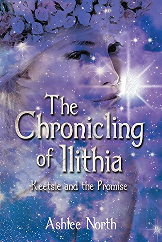 Book: The Chronicling of Ilithia by Ashlee North