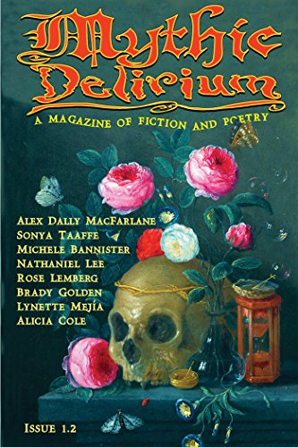 Mythic Delirium Magazine Issue 1.2