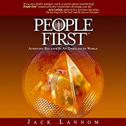 People First: Achieving Balance in an Unbalanced World