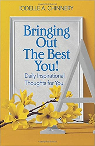 Bringing Out The Best You Daily Inspirational Thoughts For You Inspiration Daily Inspirational Thoughts